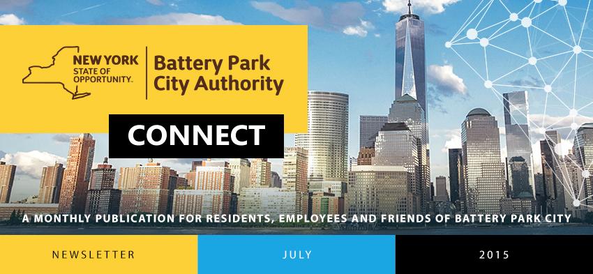 Battery Park City Authority – Newsletter – July, 2015 - BATTERY PARK
